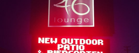 46 Lounge is one of Places to Take Leidy 2014.