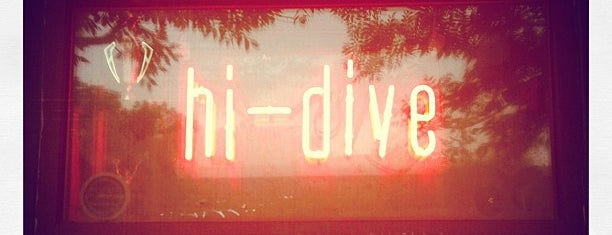 Hi-Dive is one of Izzy's Denver Nightlife.