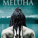 MELUHA™