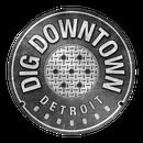 Dig Downtown Detroit