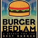 Burger Bedlam