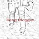 Bong Blogger
