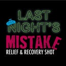 Last Night's Mistake