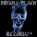 Brainz Blown Recordz™