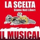 La Scelta Il Musical