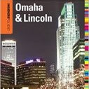 The Insider's Guide to Omaha and Lincoln