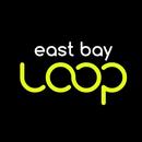 EastBayLoop Keep it in the Loop!
