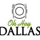 Oh Hey Dallas