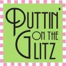 Puttin' On The Glitz