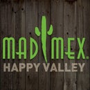 Mad Mex Happy Valley