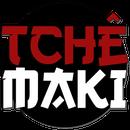 Tchêmaki Temakis & Sushis