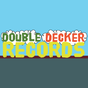 Double Decker Records