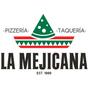 La Mejicana Pizzeria Taquería