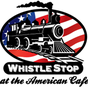 The Whistle Stop At The American Cafe