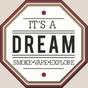 It's A Dream Smoke Shop