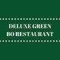 Deluxe Green Bo Restaurant