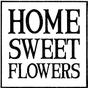 Home Sweet Flowers