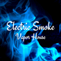 Electric Smoke Vapor House