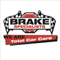 Brake Specialists Total Car Care